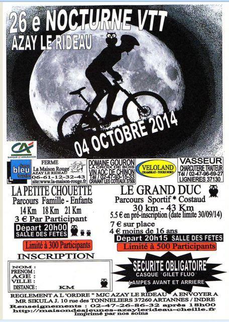 Vtt Azay Le Rideau by Nocturne Vtt D Azay Le Rideau 26 232 Me 233 Dition 224 Azay Le