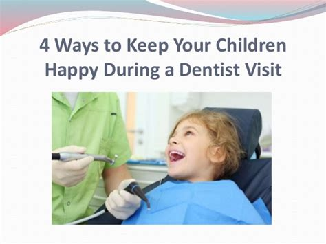 4 Easy Ways To Keep Visitors On Your Site 4 Ways To Keep Your Children Happy During A Dentist Visit