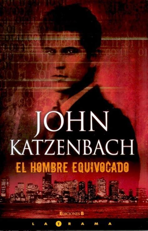libro el libro del hombre el rincon del libro el hombre equivocado de john katzenbach