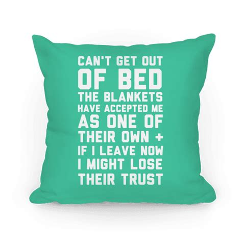 can t get out of bed in the morning can t get out of bed throw pillow human