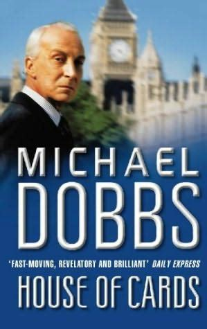 house of cards book house of cards house of cards book 1 by michael dobbs