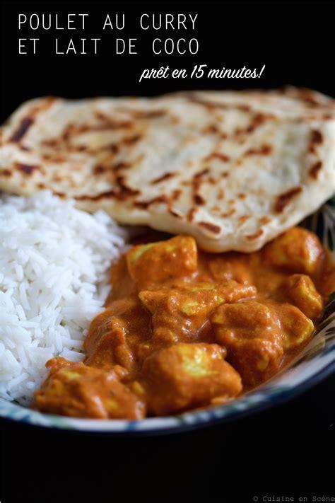 cuisine poulet au curry poulet au curry et au lait de coco cuisine en sc 232 ne le