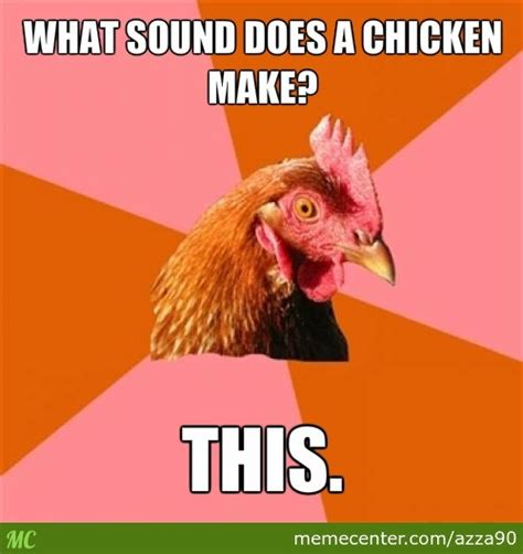 what sound does a chicken make by recyclebin meme center