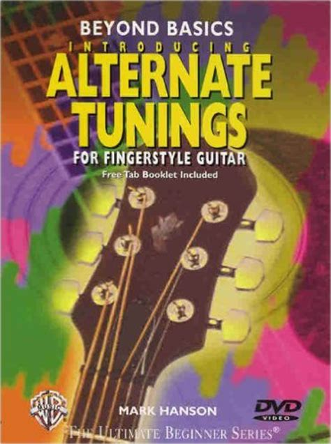 dvd tutorial fingerstyle alternate tunings for fingerstyle guitar dvd mark hanson