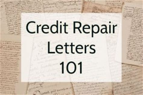 Credit Repair Letters Credit Repair Letters 101 Credit Info Center
