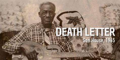 son house music death letter blues son house s version burninguitar