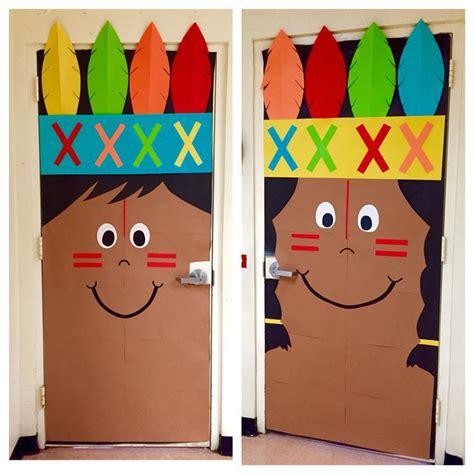 Thanksgiving Door Decorations For Preschool by Thanksgiving Classroom Indian Kindergarten Door