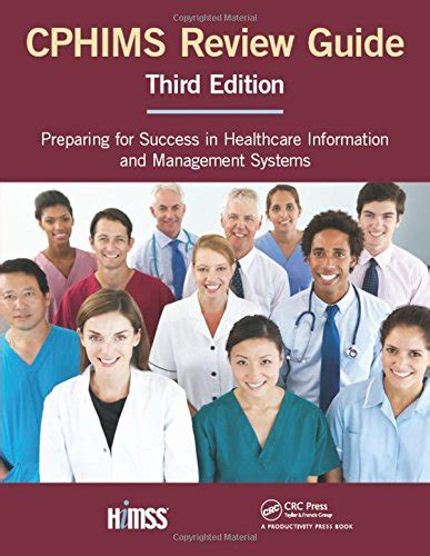 Cphims Content Outline by Cphims Review Guide Preparing For Success In Healthcare Information And Management Systems