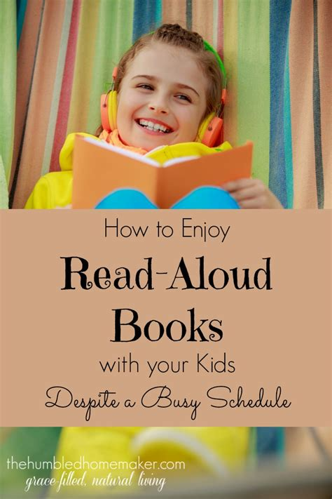 how to enjoy your and your books how to enjoy read aloud books with your despite a