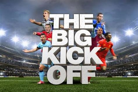 epl kick off today with the big premier league kick off only days away we