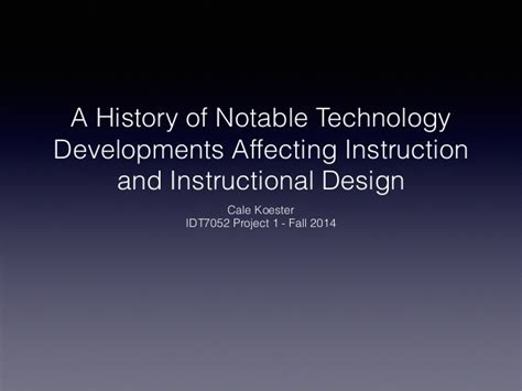 a history of id tech history of communication technology affecting instruction