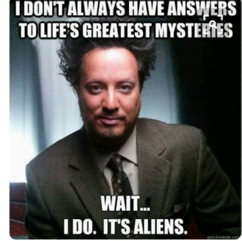 ancient aliens template ancient aliens meme template www topsimages