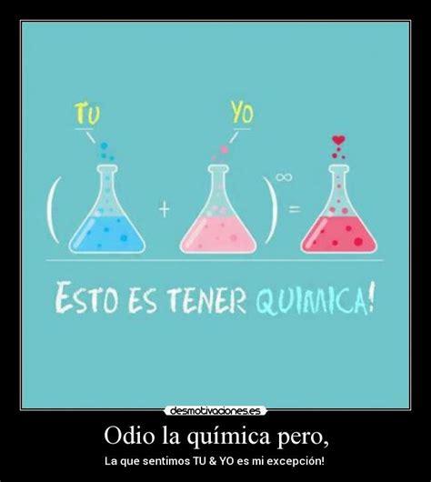 imagenes memes quimica odio la qu 237 mica pero desmotivaciones