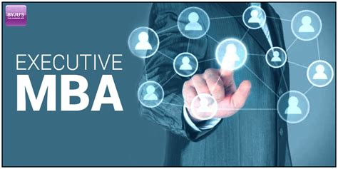 What Is An Executive Mba Program by All About Executive Mba Emba Five Reasons To Study Emba