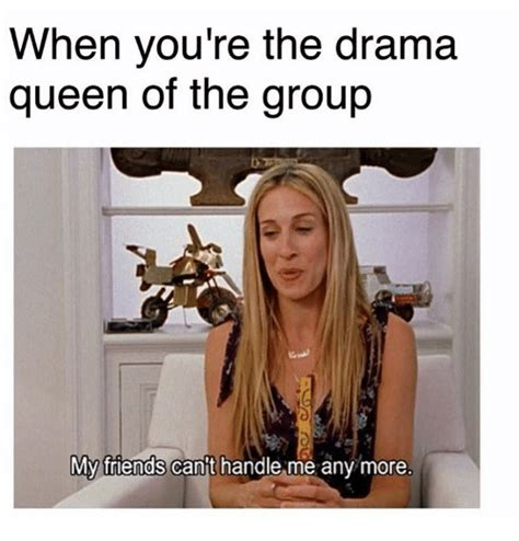 Drama Queen Meme - drama queen meme www pixshark com images galleries