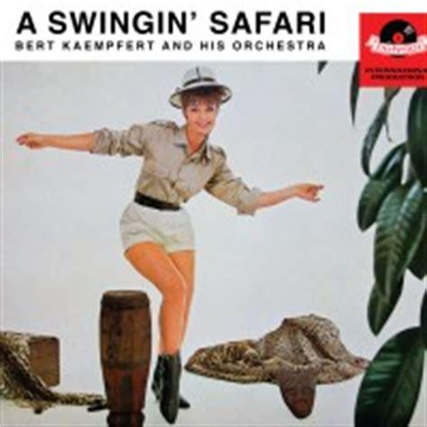 swinging safari bert kaempfert album a swingin safari