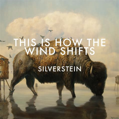 this is the silverstein this is how the wind shifts album review idobi network