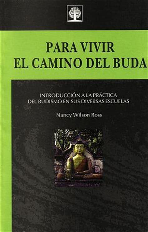libro el camino de dagas texto budista quot para vivir el camino del buda quot autor nancy wilson ross