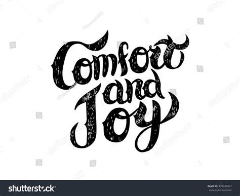 comfort joy comfort joy hand lettering warm christmas stock