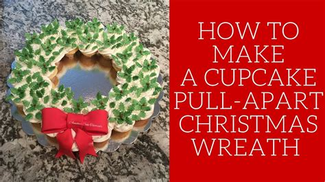 how to make a cupcake pull apart christmas wreath youtube
