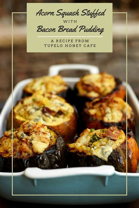 Acorn Denver Gift Card - acorn squash stuffed with bacon bread pudding recipe tupelo honey cafe