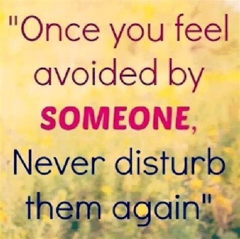 Once Again With You once you feel avoided by someone never disturb them again