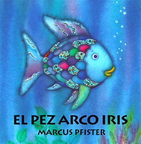 el pez arco iris enarmorada de la vida 161 cuenta y 191 c 225 ntame un cuento parte i