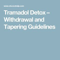 How To Detox From Tramadol At Home by How To Withdraw From Tramadol Tramadol Is A Synthetic