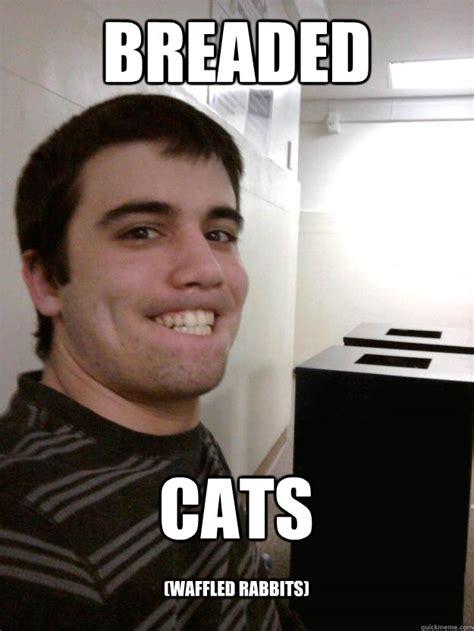 Cat Breading Meme - breaded cats waffled rabbits chris jackson meme