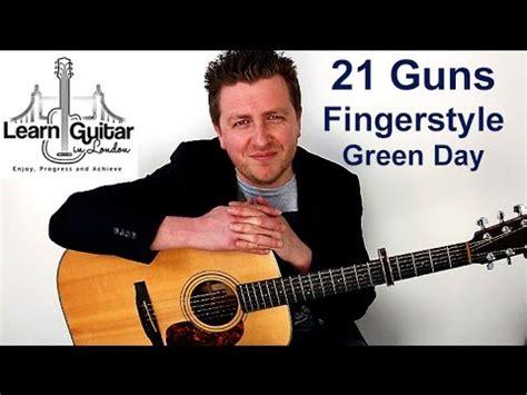 guitar tutorial 21 guns 21 guns easy ish fingerstyle guitar tutorial green