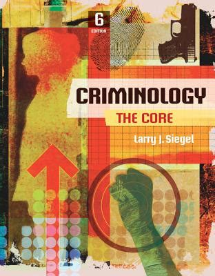 criminology the books criminology the book by larry j siegel 10