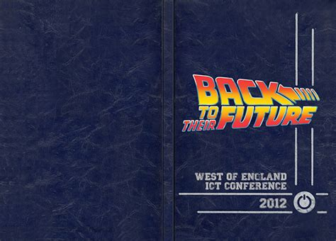 themes for education conferences back to their future swgfl education conference 2012 on
