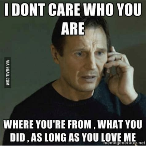 Youre A Whore Meme - 25 best memes about i know you love me i know you care