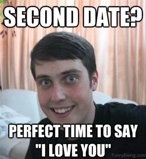 Man Date Meme - 51 fantastic dating memes