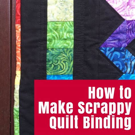Learn How To Quilt by How To Make Scrappy Quilt Binding The Crafty Mummy