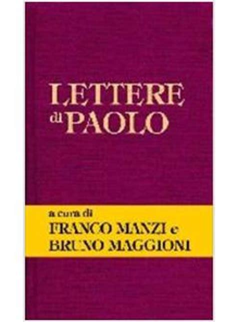 le lettere di paolo lettere di paolo maggioni bruno manzi franco cittadella