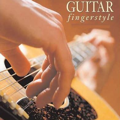 cara bermain gitar fingerstyle untuk pemula fingerstyle dan cara belajar gitar dengan mudah untuk pemula