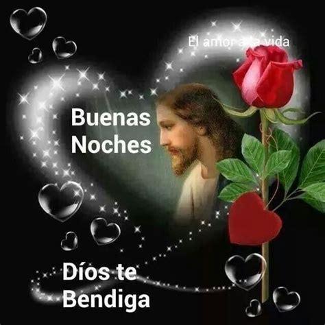 Imagenes De Buenas Noches Dios Te Bendiga | buenas noches dios te bendiga henriqez ana1 pinterest