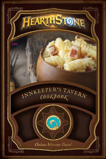 hearthstone innkeepers tavern cookbook hearthstone newsouth books