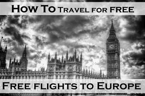 how much to fly a how to travel for free free flights to europe on