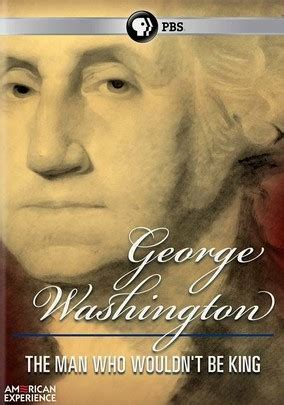 george washington biography pbs american experience george washington the man who wouldn