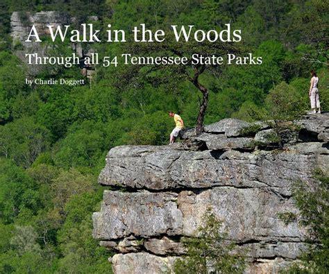 libro walkabout a walk in a walk in the woods de charlie doggett libros de blurb espa 241 a