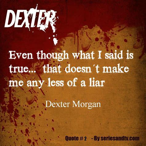 dexter morgan quotes best