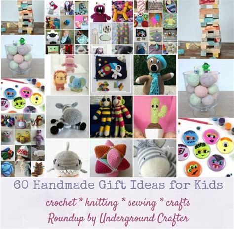 Handmade Gift For Child - 60 handmade gift ideas for underground crafter