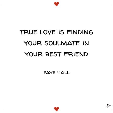 How To Find Your One True by 31 Soulmate Quotes On And Connection Spirit