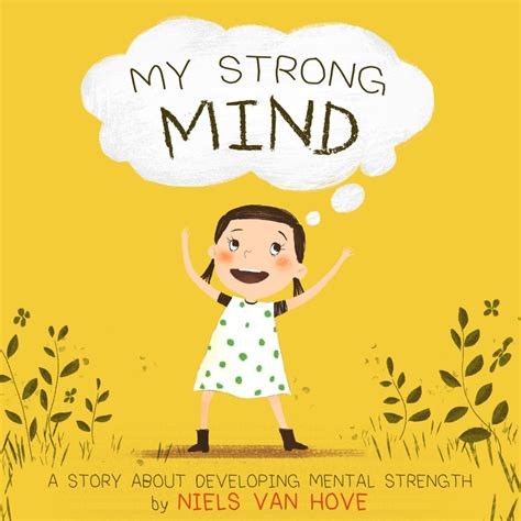 strong minds strengthen strong minds books building mental strength in children mental toughness