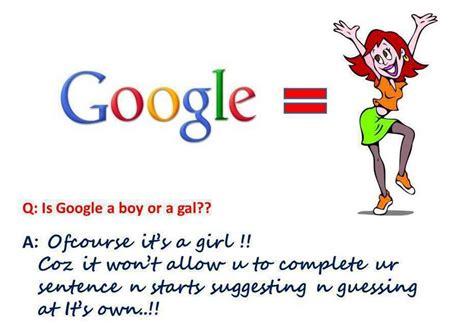 Is Google A Boy Or A Girl Meme - is google a boy or a girl