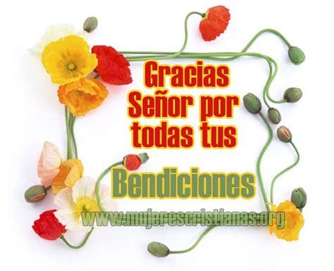 imagenes de dios gracias por tus bendiciones imagenes para compartir mujeres cristianas org page 9