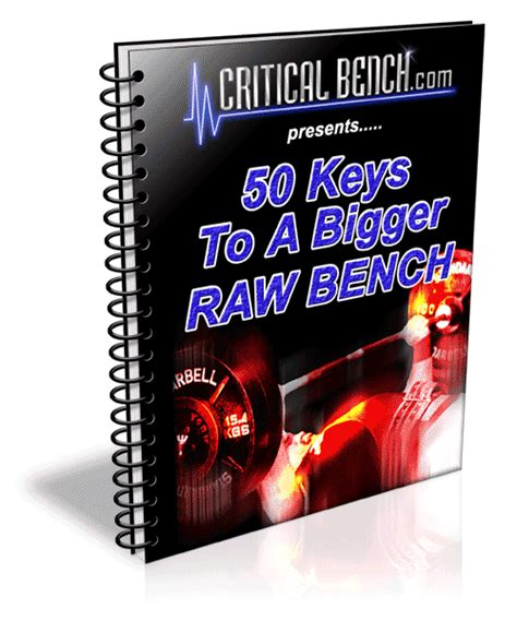 critical bench program free 50 keys to increase your bench press critical bench