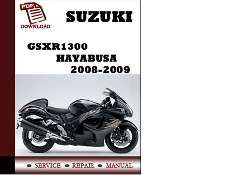 service repair manual free download 2009 suzuki equator auto manual suzuki gsxr1300 hayabusa 2008 2009 workshop service repair manual p